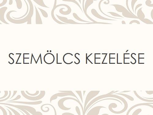 SZEMÖLCS KEZELÉSE